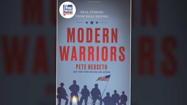Pete Hegseth: 'Modern Warriors' reveals a 'side of combat you've never seen before'