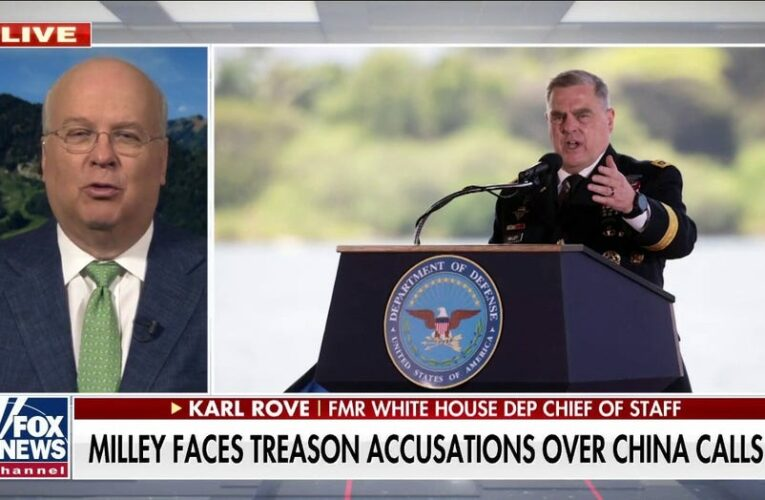 Karl Rove urges caution on book claims, says Gen. Milley has 'real problem' if he broke chain of command